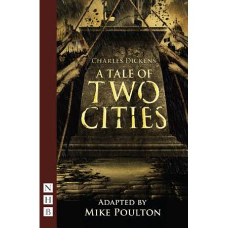 A Tale of Two Cities (stage version) (NHB Modern Plays) -