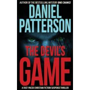 The Devil's Game : A Fast-Paced Christian Fiction Suspense Thriller
