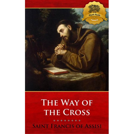 Meditations on the Way of the Cross (Stations of the Cross) - (Stations Of The Cross St Francis Of Assisi)