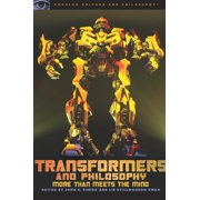 Popular Culture & Philosophy: Transformers and Philosophy: More Than Meets the Mind (Paperback)