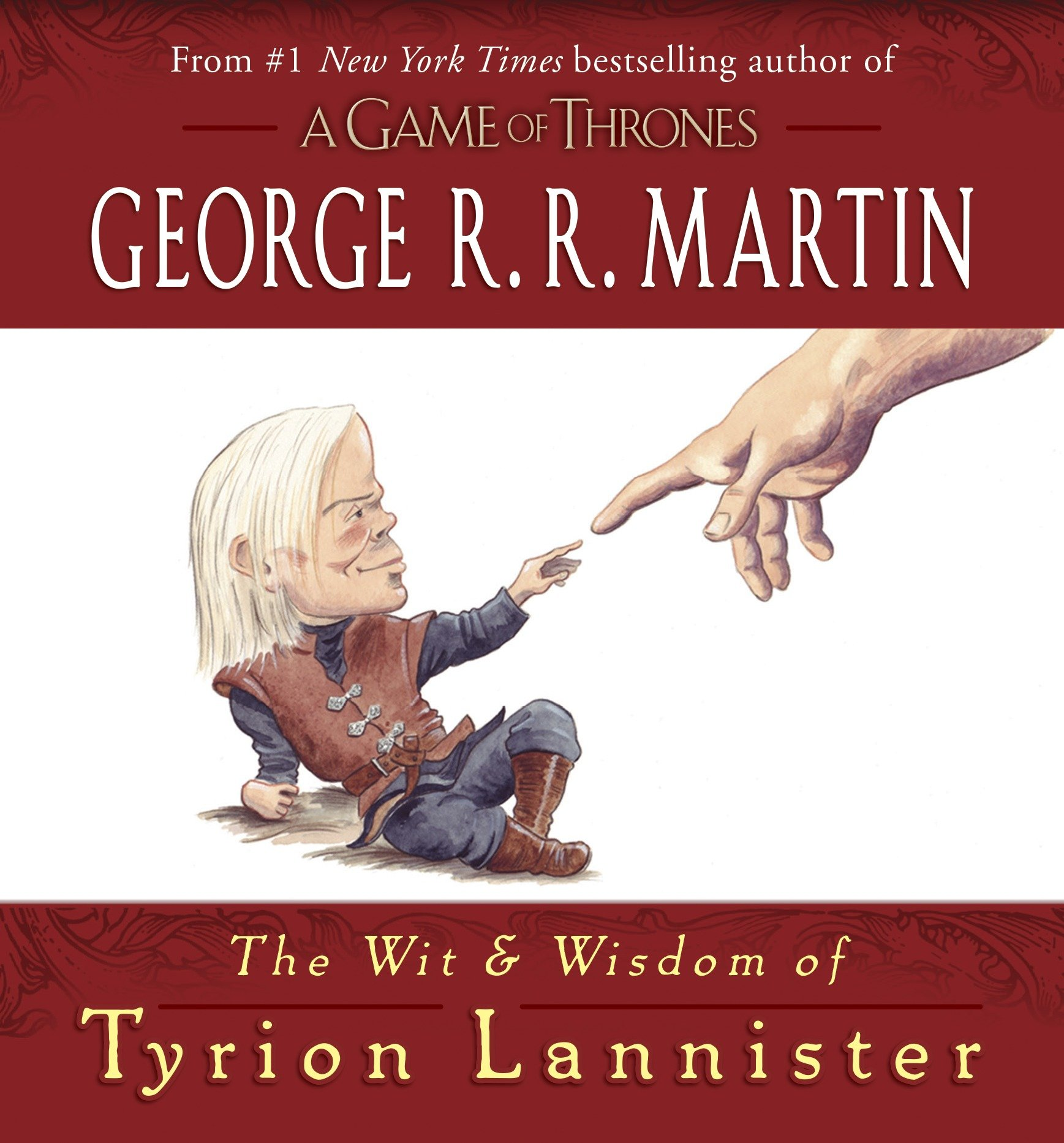 Song of Ice and Fire: The Wit & Wisdom of Tyrion Lannister (Hardcover)