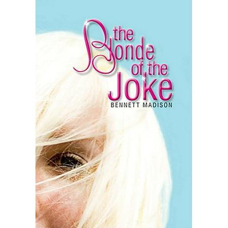 The Blonde of the Joke - eBook](Dumb Blonde Halloween Jokes)