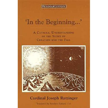 In the Beginning…' : A Catholic Understanding of the Story of Creation and the Fall (Catholic Story About Halloween)