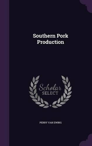 Southern Pork Production by