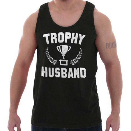 Brisco Brands Trophy Husband Best Dad Gift Tank Top Tee Shirt For (Best Brands For Mens Formal Shirts)