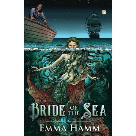 Bride of the Sea : A Little Mermaid Retelling