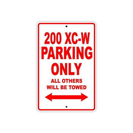 200 XC-W Parking Only All Others Will Be Towed Touring Motorcycle Off-Road Mountain Bikes Novelty Garage Aluminum 8
