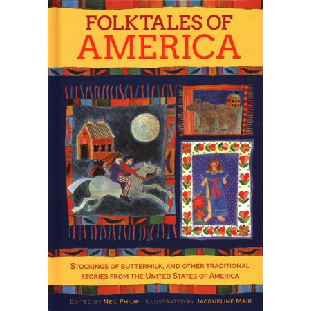 Folktales of America : Stockings of Buttermilk, and Other Traditional Stories from the United States of America](Traditional Halloween Stories)