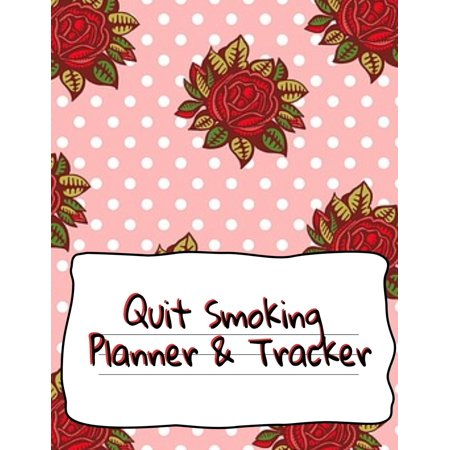 Quit Smoking Planner & Tracker: Prompt Planner For Tasks & Goals And Success Tracker For Recovery, Stress Reduction, Relaxation & Lifestyle Without Lung & Respiratory Diseases (Paperback)