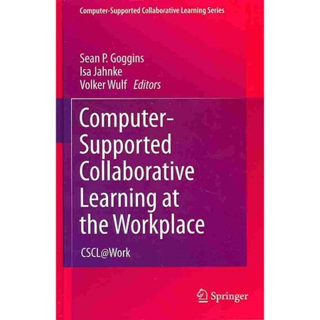 Computer-Supported Collaborative Learning at the Workplace: Cscl@work