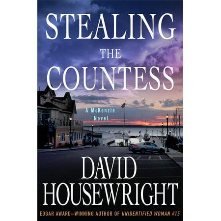 Stealing the Countess : A McKenzie Novel (Mckenzie Holz)