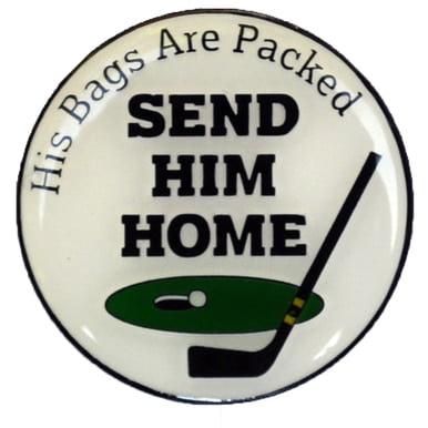 Happy Gilmore - Send Him Home Golf Ball Marker