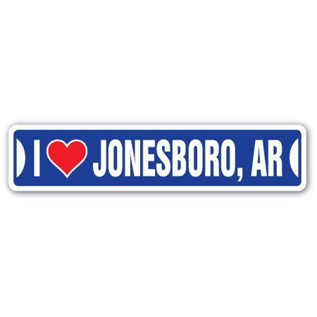 I LOVE JONESBORO, ARKANSAS Street Sign ar city state us wall road décor gift](Halloween Jonesboro Ar)