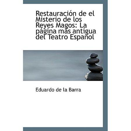 Restauracion de El Misterio de Los Reyes Magos : La Pagina Mas Antigua del Teatro