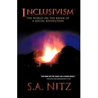 Inclusivism : The World on the Brink of a Social Revolution