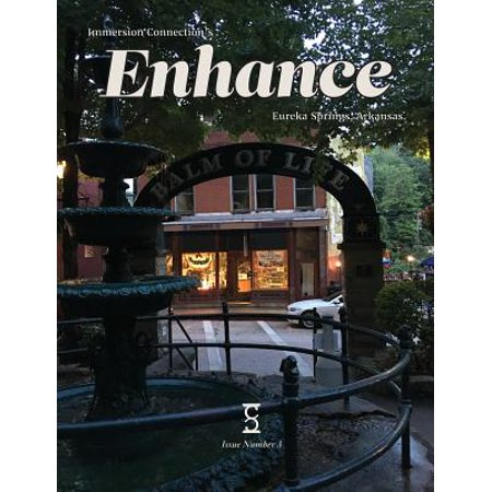 Enhance : Summer 2017 - Eureka Springs, Arkansas - Cold Spring Halloween 2017
