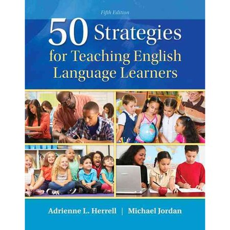 50 Strategies for Teaching English Language Learners by