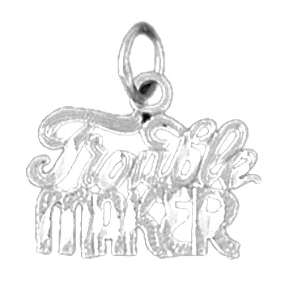 14K White Gold Trouble Maker Saying Pendant - 16 mm