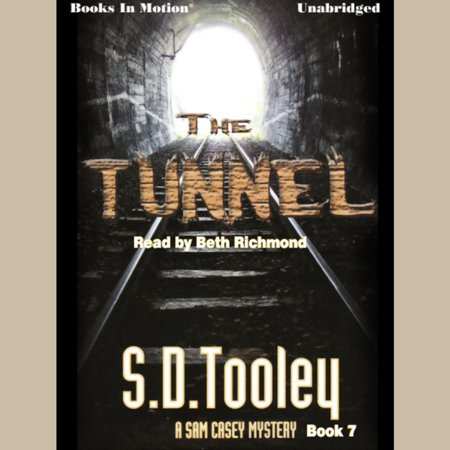 The Tunnel (Sam Casey, Book 7) - Audiobook
