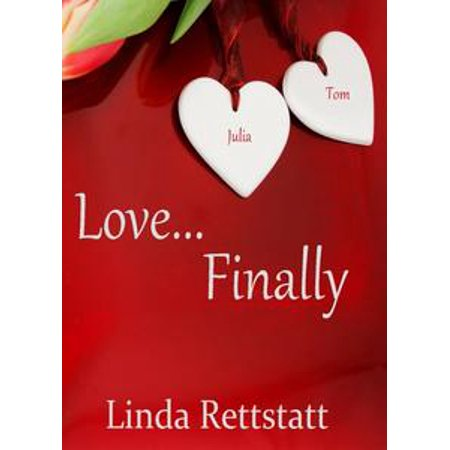 Love, Finally...A Ladies in Waiting Epilogue Short Story - - Ladies In Waiting