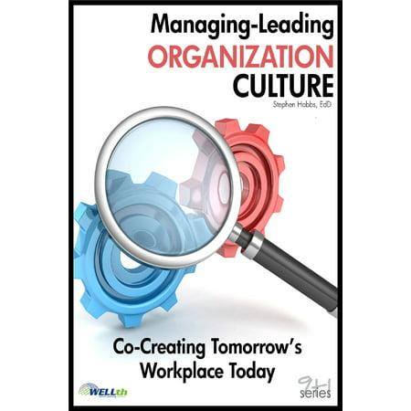 Managing-Leading Organization Culture - eBook (Leading And Managing Change In Organization Development)