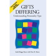 Gifts Differing : Understanding Personality Type