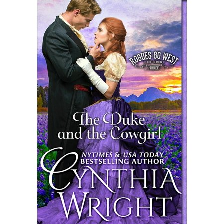 The Duke & the Cowgirl (Rogues Go West, Book 3) - eBook