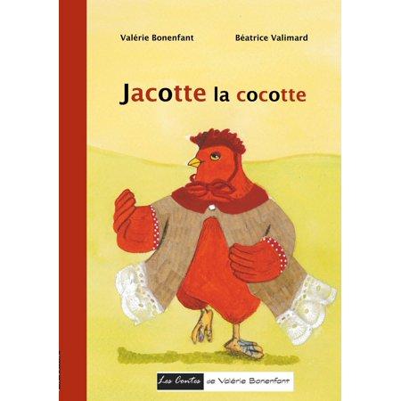 Jacotte la cocotte - eBook