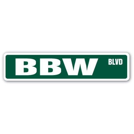 BBW Street Sign Big Beautiful Woman plus size | Indoor/Outdoor | 24 ...