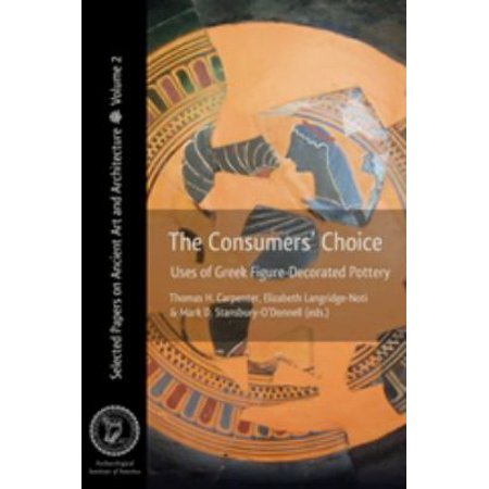 The Consumers' Choice: Uses of Greek Figure-Decorated Pottery