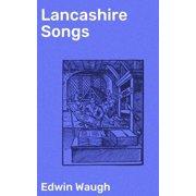 Lancashire Songs - eBook