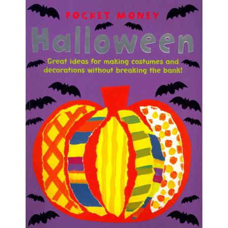 Pocket Money Halloween : Great Ideas for Making Presents and Decorations without Breaking the Bank! for $<!---->