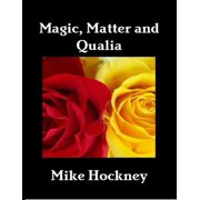 Magic, Matter and Qualia - eBook