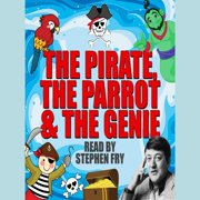 The Pirate, The Parrot & The Genie - Audiobook