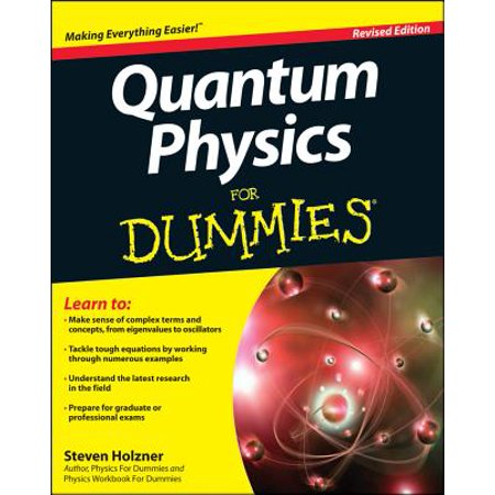 Quantum Physics for Dummies (Wiley Physics Access)