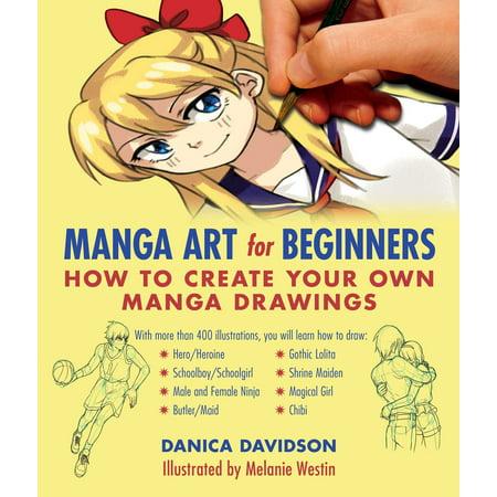 Manga Art for Beginners : How to Create Your Own Manga
