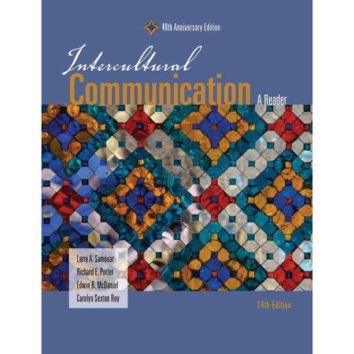 Intercultural Communication: A Reader: Fortieth Anniversary Edition