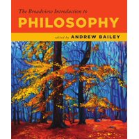 The Broadview Introduction to Philosophy (Paperback)
