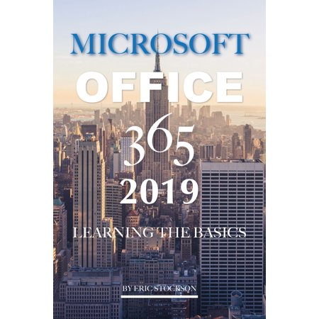 Microsoft office 365 2019: Learning the Basics - eBook - 365 Learning