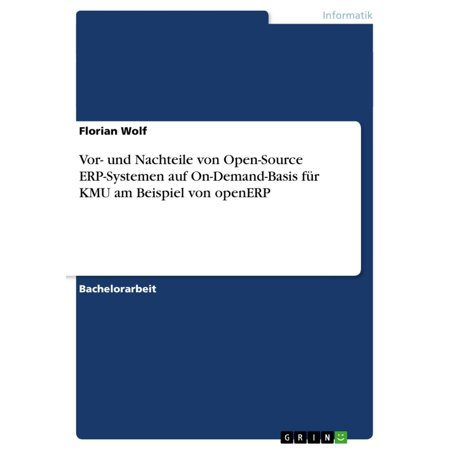 Vor- und Nachteile von Open-Source ERP-Systemen auf On-Demand-Basis für KMU am Beispiel von openERP -