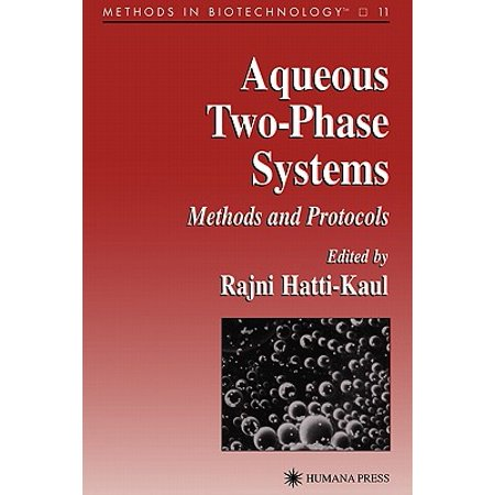 Aqueous Systems (Aqueous Two-Phase Systems : Methods and)