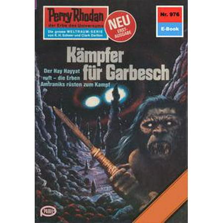 Perry Rhodan 976: Kämpfer für Garbesch - eBook