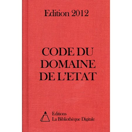 Code du domaine de l'Etat (France) - Edition 2012 - eBook