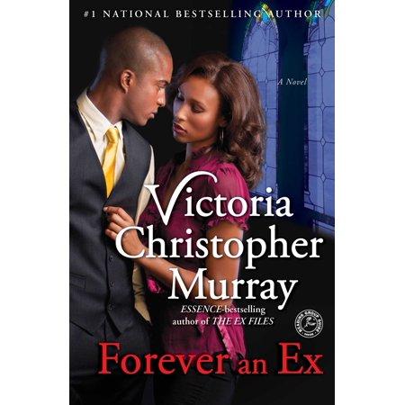 Forever an Ex : A Novel