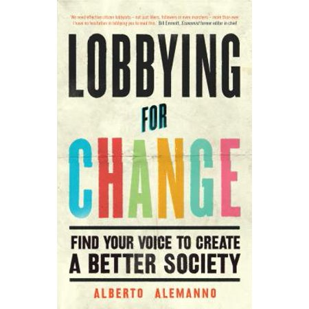Lobbying for Change : Find Your Voice to Create a Better Society (Halloween Voice Changer Online)