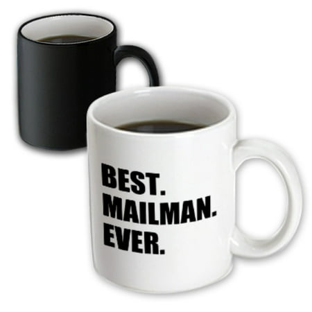 3dRose Best Mailman Ever, fun appreciation gift for your favorite mail man, Magic Transforming Mug, 11oz - Volunteer Appreciation Gift Ideas