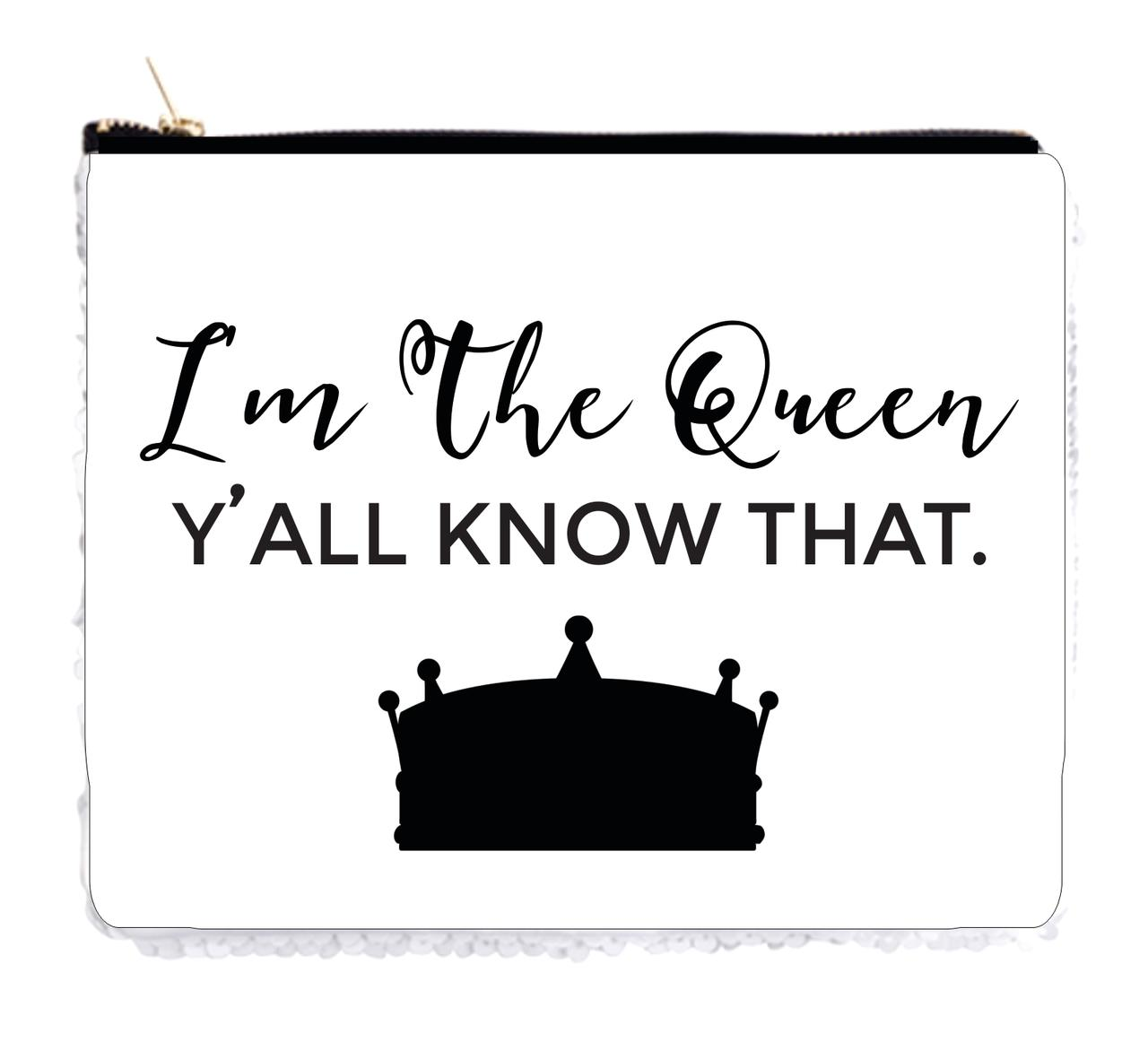 "I'm The Queen - Y'all Know That - 6.5"" x 8"" White / Silver Two-Tone Sequin Cosmetic Makeup Bag / Case"