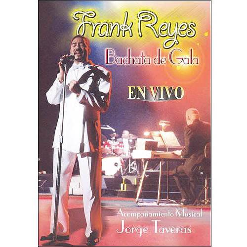 Frank Reyes: Bachata De Gala