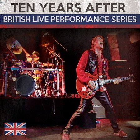 British Live Performance Series (Ten Years After Live At The Fillmore East)