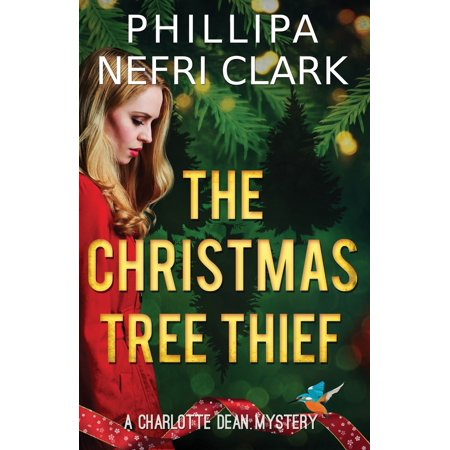 Charlotte Dean Mysteries: The Christmas Tree Thief (Paperback)(Large Print) ()